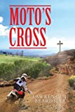 Moto's Cross, Lawrence J. Beardsley, 1477281584