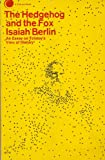 The Hedgehog and the Fox, Isaiah Berlin, 0671207091