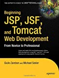 JSP, JSF and Tomcat Web Development, Giulio Zambon and Michael Sekler, 1590599047