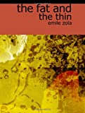 The Fat and the Thin, Emile Zola, 1426419856