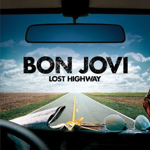 (Lost Highway: Special Edition Extra tracks, Special Edition Edition by Bon Jovi (2010) Audio CD)