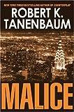 Malice, Robert K. Tanenbaum, 074327119X