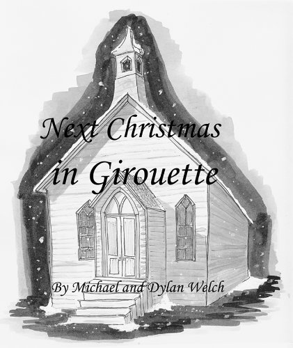 FREE today on Kindle: Thanks to a mysterious event 60 years earlier, they still believe in Santa Claus  Next Christmas in Girouette By Michael Welch **Plus Your Kindle Daily Deals For Saturday