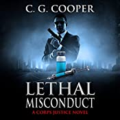 Lethal Misconduct: Corps Justice, Book 6   C. G. Cooper