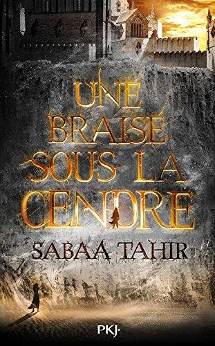 Une braise sous la cendre - tome 01 (1) (Anglais) Broché – 15 octobre 2015 Sabaa TAHIR Hélène ZYLBERAIT Pocket Jeunesse 2266254340