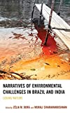 Narratives of Environmental Challenges in Brazil and India: Losing Nature (Ecocritical Theory and Practice)