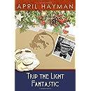 Trip the Light Fantastic (Heirlooms of Deception)