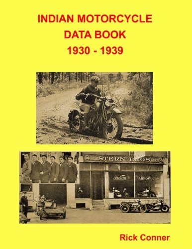 Indian Motorcycle Data Book 1930 - 1939