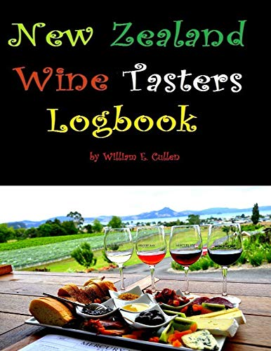 New Zealand Wine Tasters Logbook: For all party going New Zealand Wine tasters ()