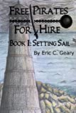 Book cover image for Free Pirates For Hire: Setting Sail