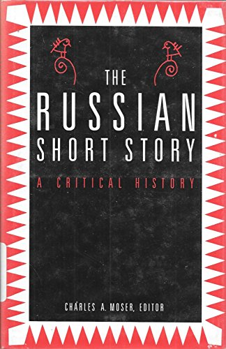 The Russian Short Story: A Critical History (Twayne's Critical History of the Short Story)