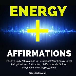 Energy Affirmations Speech