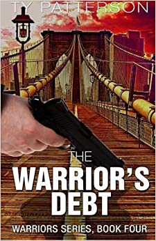 Book The Warrior's Debt (Volume 4) by Ty Patterson (2015-10-21)