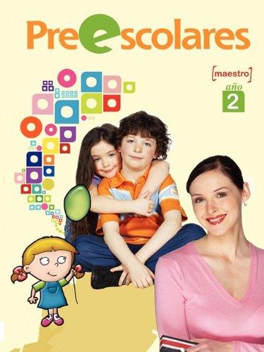 Download Preescolares, Año 2, Maestro (Spanish Edition) pdf