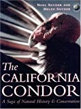 img - for The California Condor: A Saga of Natural History and Conservation (Academic Press Natural World) book / textbook / text book