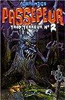 Passepeur trio terreur, tome 2 par Petit