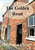 The Golden Road by Marina Oliver front cover