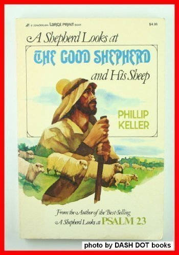 A Shepherd Looks at the Good Shepherd and His -