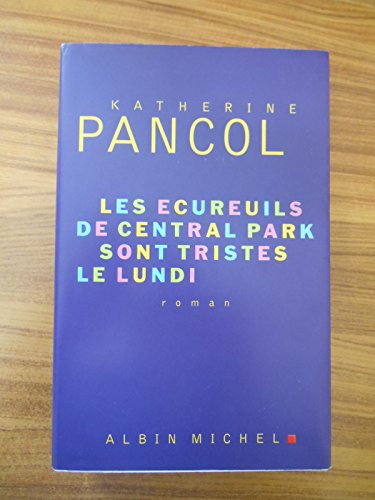 Coffret 3 volumes Katherine Pancol : Les yeux jaunes des crocodiles, la valse lente des tortues, les écureuils de central park sont tristes le lundi