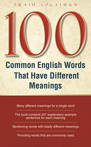 Book: 100 Common English Words That Have Different Meanings by Fraih Solaiman