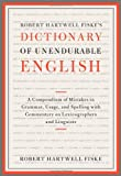 Dictionary of Unendurable English, Robert Hartwell Fiske, 1451651325
