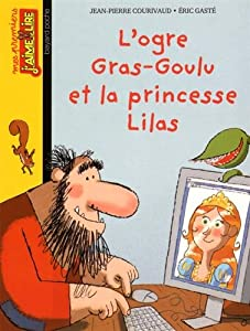 """Afficher """"L'Ogre Gras-Goulu et la princesse Lilas"""""""