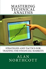 Learn how to make money in the markets, even if you're a novice at tradingAre you ready to make money in the stock market?The opportunity is there once you know how to read the markets using technical analysis.This in-depth book will teach yo...