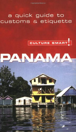 Panama - Culture Smart!: The Essential Guide to Customs & - Florida Stores Panama City In