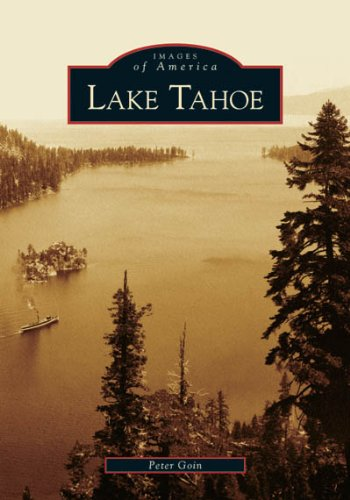 Download Lake Tahoe (NV) (Images of America) PDF