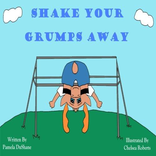 Shake Your Grumps Away