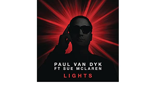 Lights (Remixes) de Paul van Dyk feat. Sue McLaren en Amazon Music - Amazon.es