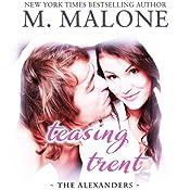 Teasing Trent: An Erotic Romance | M. Malone