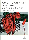 American Art of the 20th Century, Sam Hunter, 0810900300