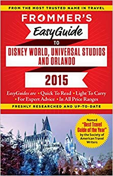 ^ONLINE^ Frommer's EasyGuide To Disney World, Universal And Orlando 2015 (Easy Guides). archivo tiempo complex Council internet Enlaza insalata hotel