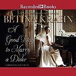 A Good Day to Marry a Duke | Betina Krahn