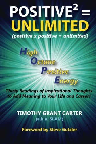 Positive x Positive = Unlimited: High Octane Positive Energy