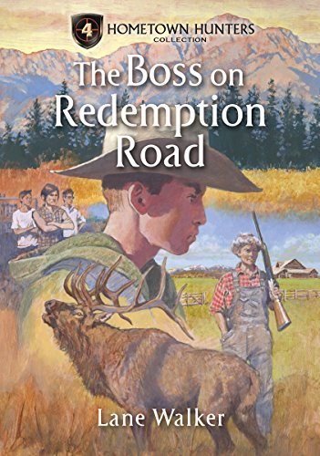 The Boss on Redemption Road (Hometown Hunters Collection) (Road Boss)