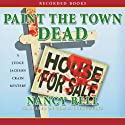 Paint the Town Dead: A Judge Jackson Crain Mystery Audiobook by Nancy Bell Narrated by Tom Stechschulte