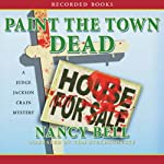 Paint the Town Dead: A Judge Jackson Crain Mystery   Nancy Bell