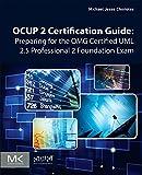 Ocup Certification Guide: UML 2.5 Foundational Exam