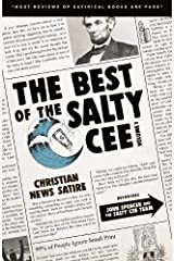 The Best of the Salty Cee Vol. 1: Christian News Satire Paperback