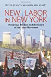 New Labor in New York 1st Edition