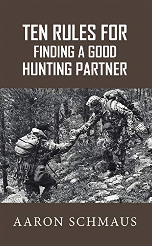 Pdf Outdoors Ten Rules for Finding a Good Hunting Partner