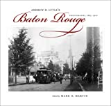 Andrew D. Lytle's Baton Rouge, , 0807132969