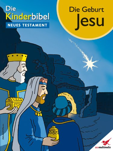 Die Kinderbibel Comic Die Geburt Jesu German Edition