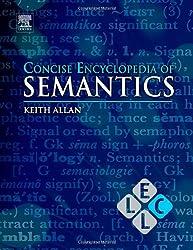 Concise Encyclopedia of Semantics (Concise Encyclopedias of Language and Linguistics)