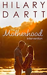 The Motherhood Intervention: Book 3 in the Intervention Series