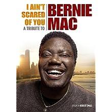 I Ain't Scared of You: A Tribute to Bernie Mac (2011)
