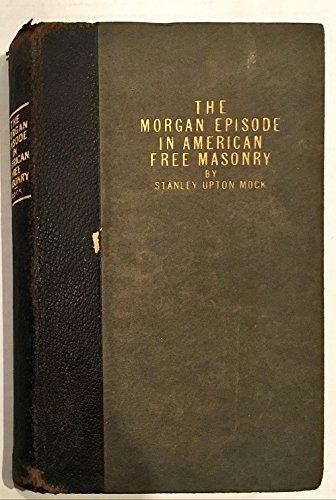 the-morgan-episode-in-american-free-masonry