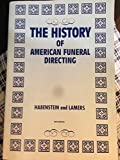 img - for History of American funeral Directing [[7th (seventh) Edition]] book / textbook / text book